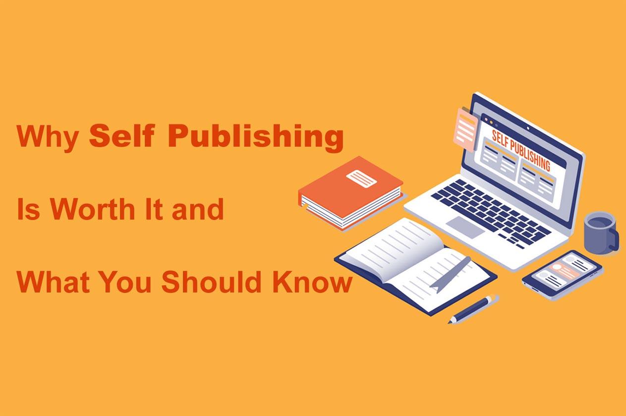 self publishing is worth it