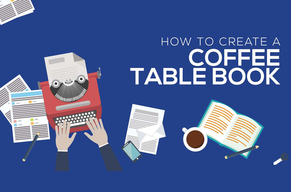 how to create coffee table book