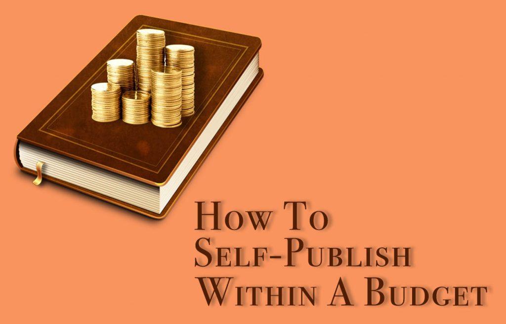 self publish within budget