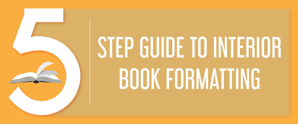 5 STEP GUIDE TO INTERIOR BOOK FORMATTING 2