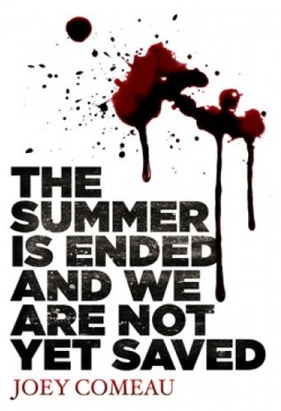 The Summer Is Ended, and We Are Not Yet Saved