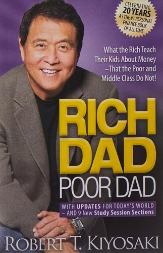Rich Dad, Poor Dad by Robert Kiyosaki